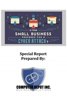 Free Cybersecurity Report Computer Depot Business Solutions